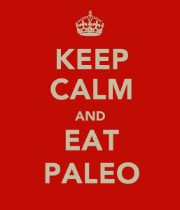 Keep_Calm_and_Eat_Paleo1